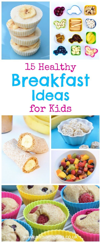 Easy Breakfast Recipes For Kids  15 Healthy Breakfast Ideas for Kids Eats Amazing