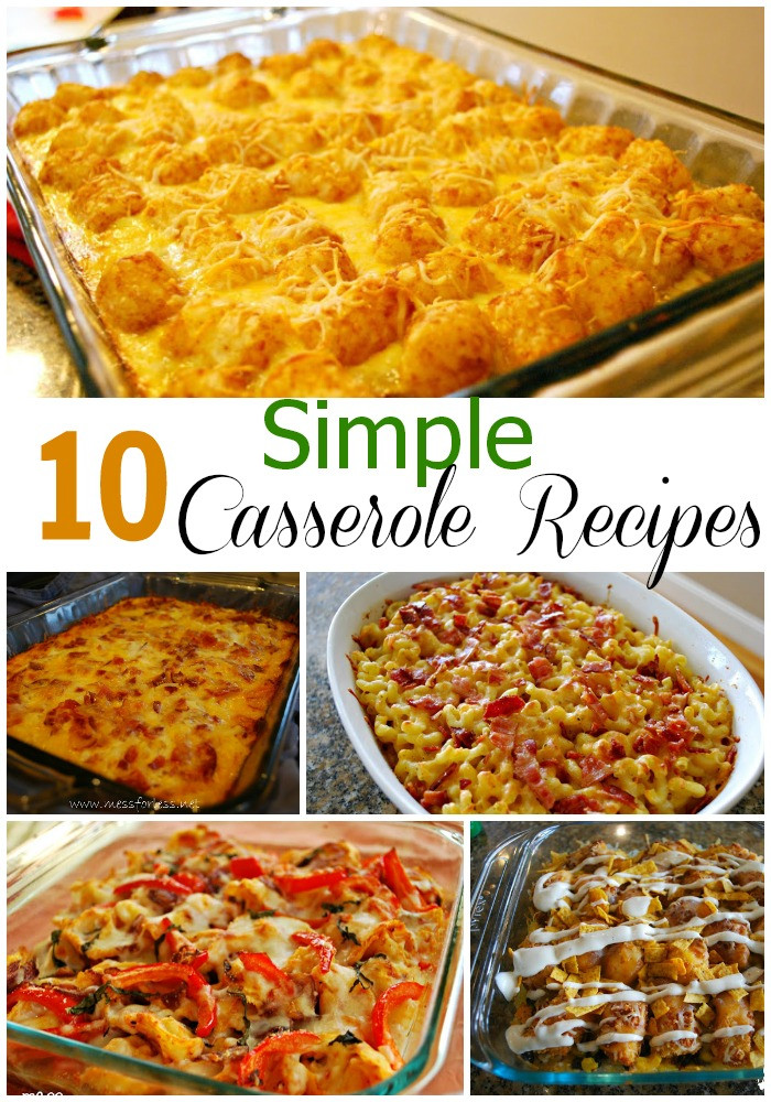 Easy Casseroles For Dinner  10 Simple Casserole Recipes Food Fun Friday Mess for Less