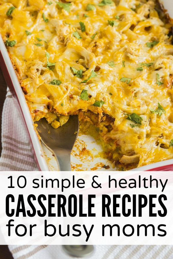 Easy Casseroles For Dinner  Easy healthy mom recipes Food easy recipes