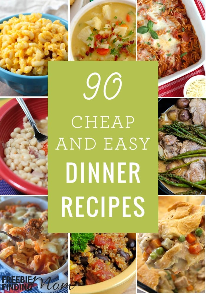Easy Cheap Dinner  90 Cheap Quick Easy Dinner Recipes