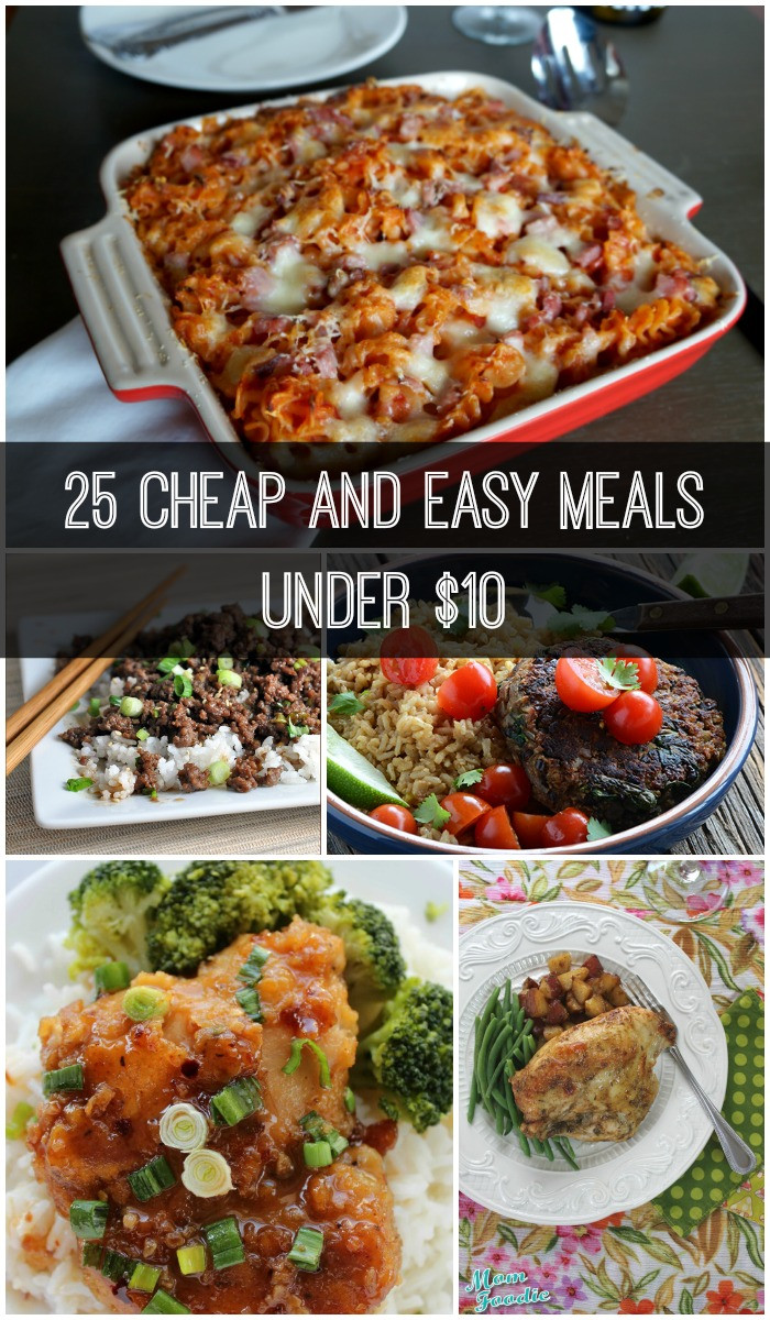 Easy Cheap Dinners  25 Cheap and Easy Meals under $10