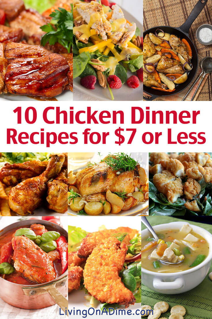 Easy Cheap Dinners  10 Chicken Dinner Recipes for $7 or Less