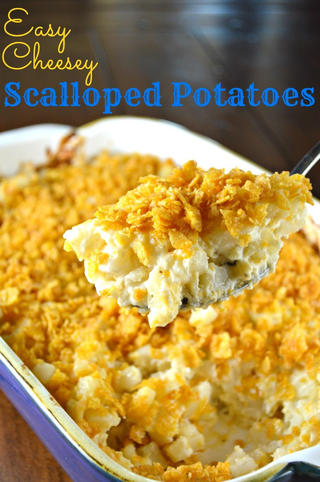 Easy Cheesy Scalloped Potatoes  Easy Cheesy Scalloped Potatoes Gonna Want Seconds