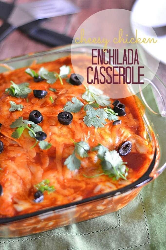 Easy Chicken Enchilada Casserole  Cheesy Chicken Enchilada Casserole