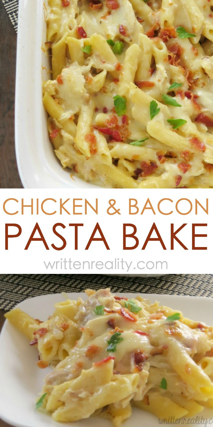 Easy Chicken Pasta Casserole  Chicken & Bacon Pasta Bake Written Reality