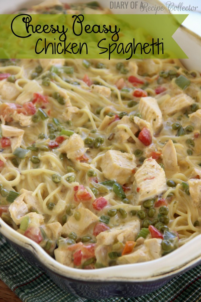 Easy Chicken Spaghetti Casserole  Cheesy Peasy Chicken Spaghetti Diary of A Recipe Collector