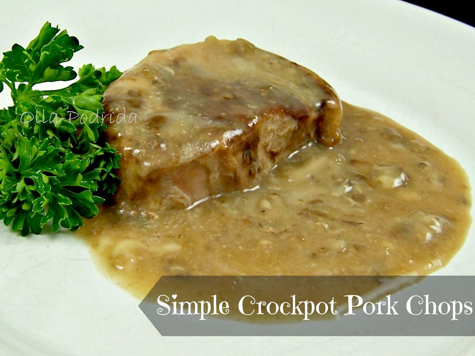 Easy Crockpot Pork Chops  Olla Podrida Simple Crockpot Pork Chops