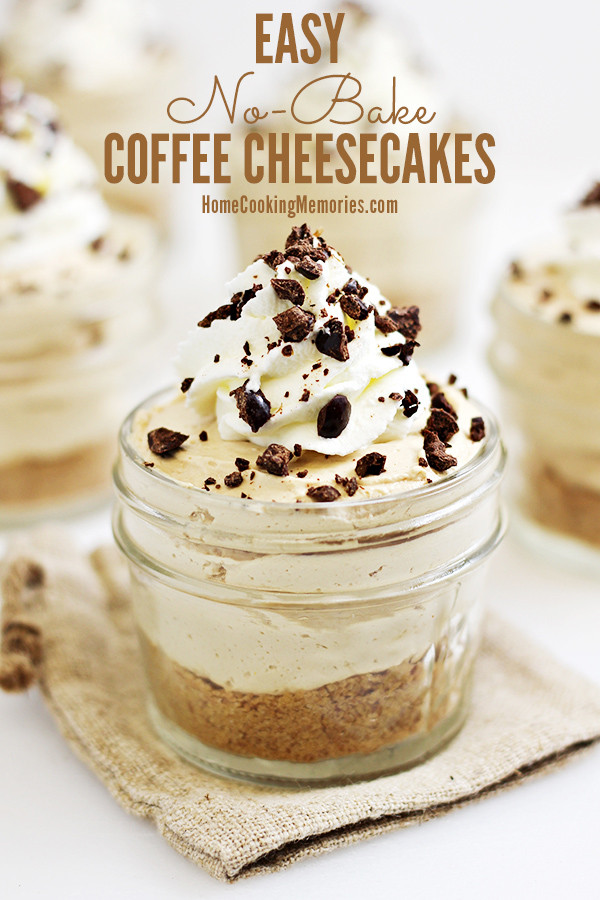 Easy Dessert To Make  Easy No Bake Coffee Cheesecakes Recipe