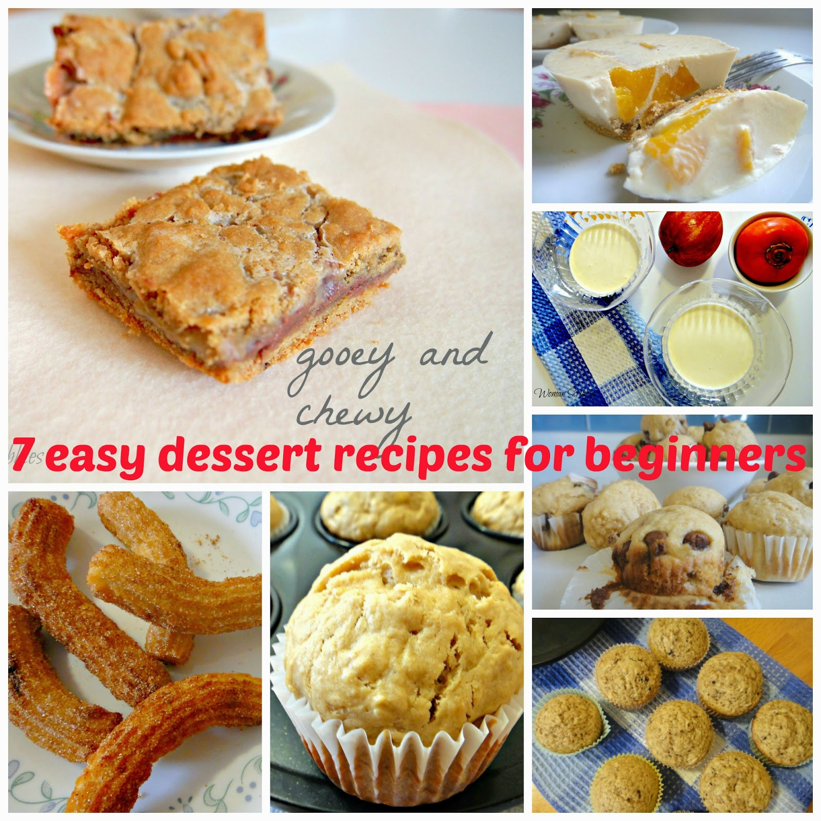 Easy Desserts For Beginners  Woman Scribbles 7 Easy Dessert Recipes For Beginners