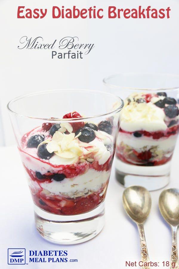Easy Diabetic Breakfast Recipes  Easy Diabetic Breakfast Mixed Berry Parfait