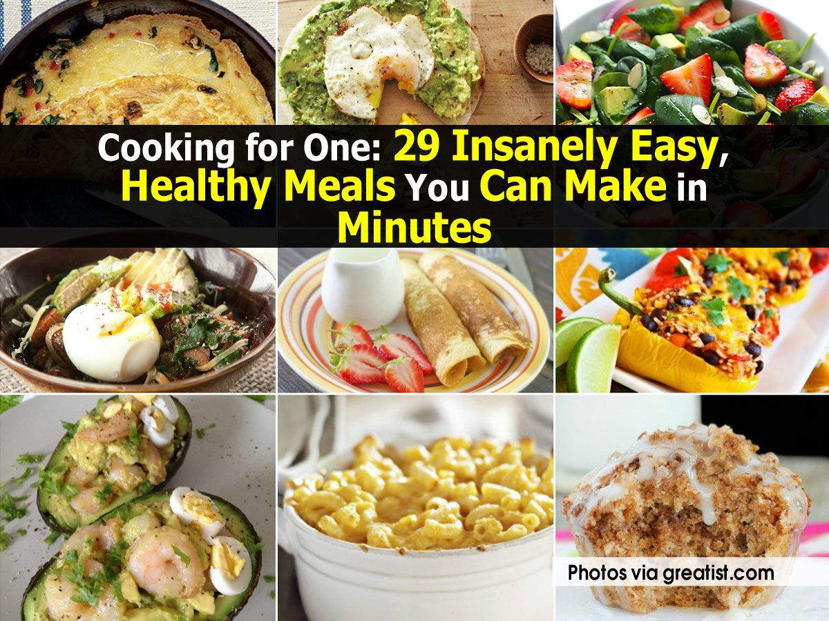Easy Dinners For One  Cooking for e 29 Insanely Easy Healthy Meals You Can
