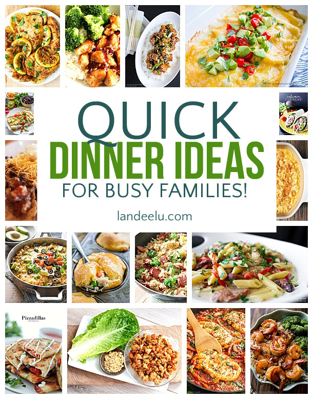 Easy Dinners Ideas For Family  Quick Dinner Ideas for Busy Families landeelu