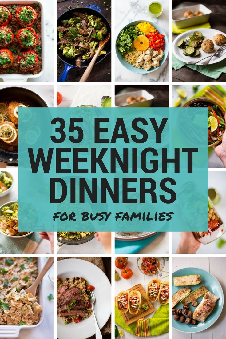 Easy Dinners Ideas For Family  35 Easy Weeknight Dinners for Busy Families • A Sweet Pea Chef