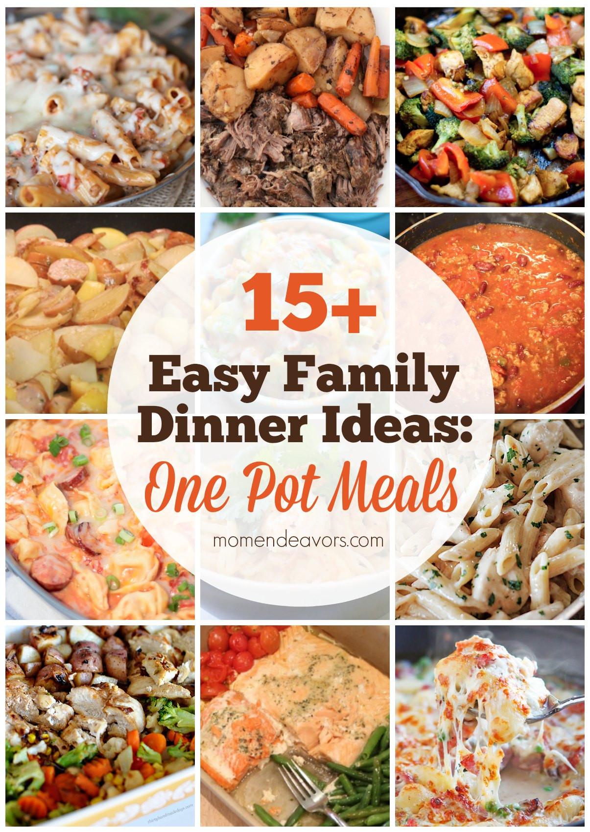 Easy Dinners Ideas For Family  15 Easy e Pot Family Dinners