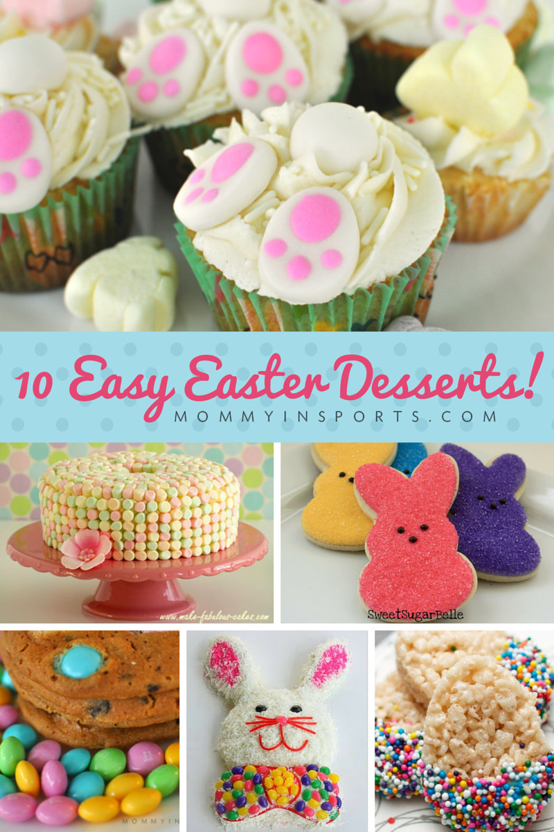 Easy Easter Desserts Recipe  10 Easy Easter Desserts Mommy in Sports New Site