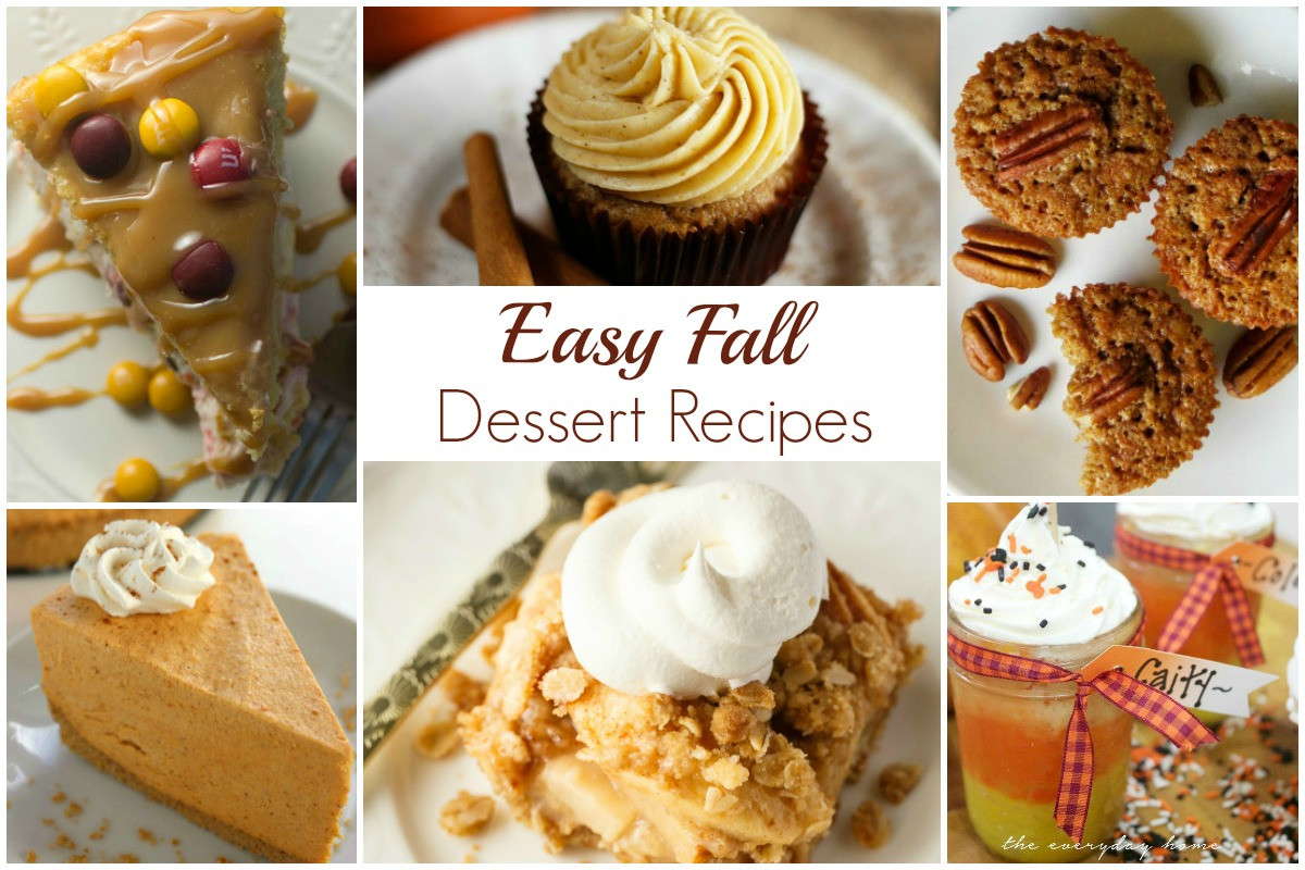 Easy Fall Desserts  Easy Fall Dessert Recipes and our Delicious Dishes Recipe