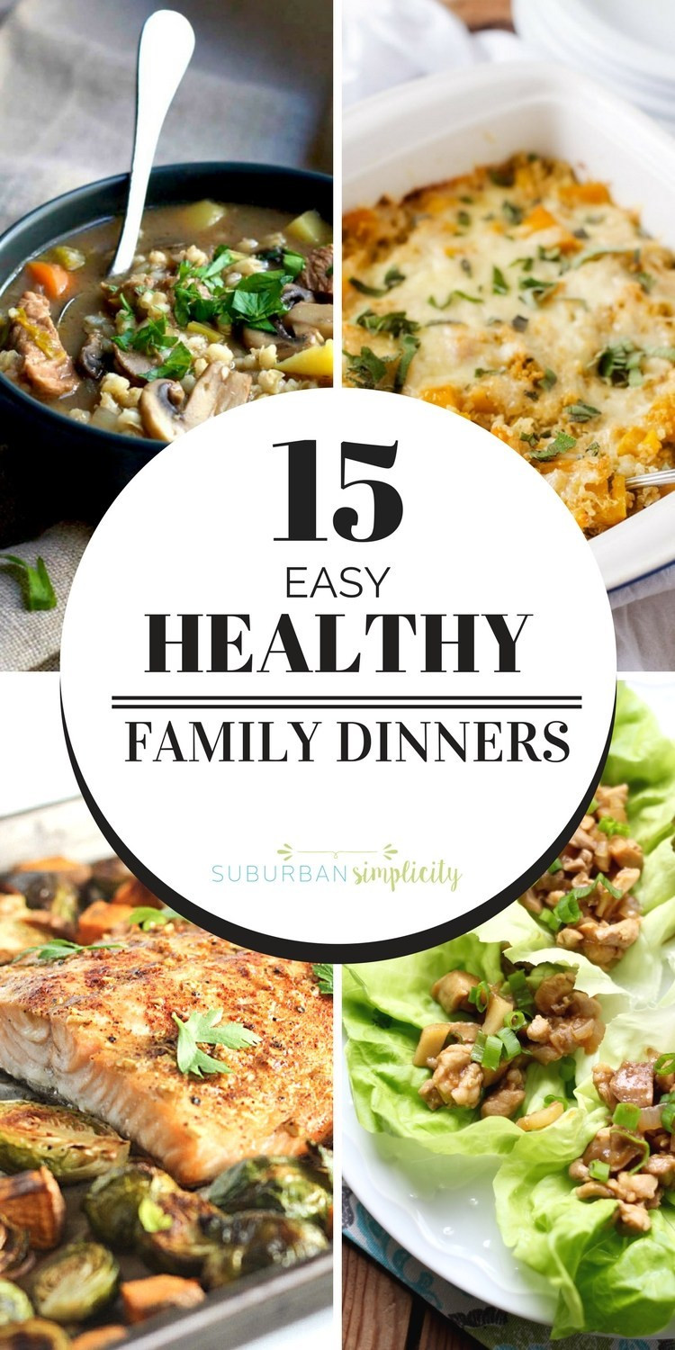 Easy Family Dinners  Easy and Healthy Family Dinners Suburban Simplicity