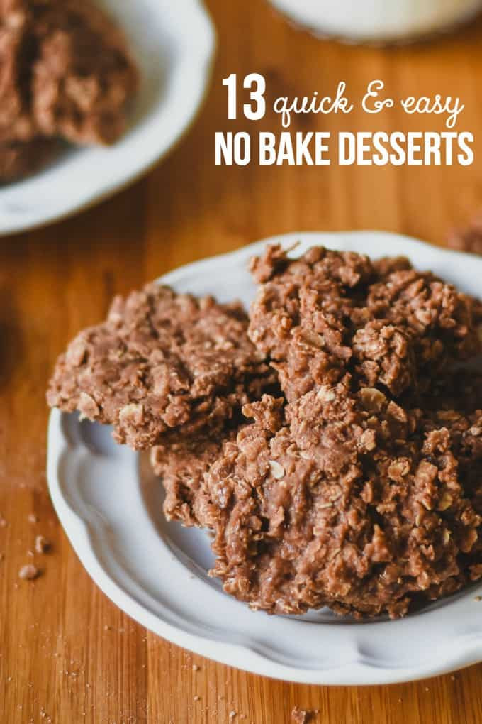 Easy Fast Desserts  13 Quick & Easy No Bake Desserts Simply Stacie