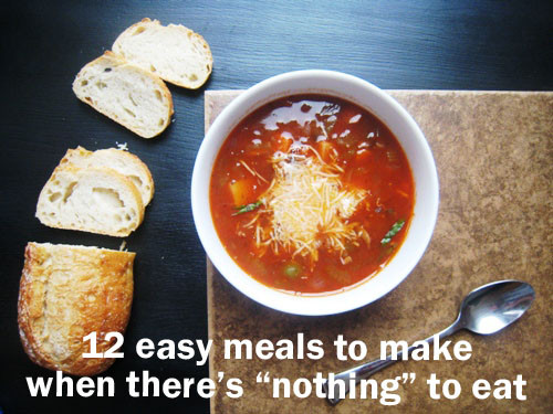 Easy Food To Make For Dinner  12 Easy Meals to Make When There s Nothing