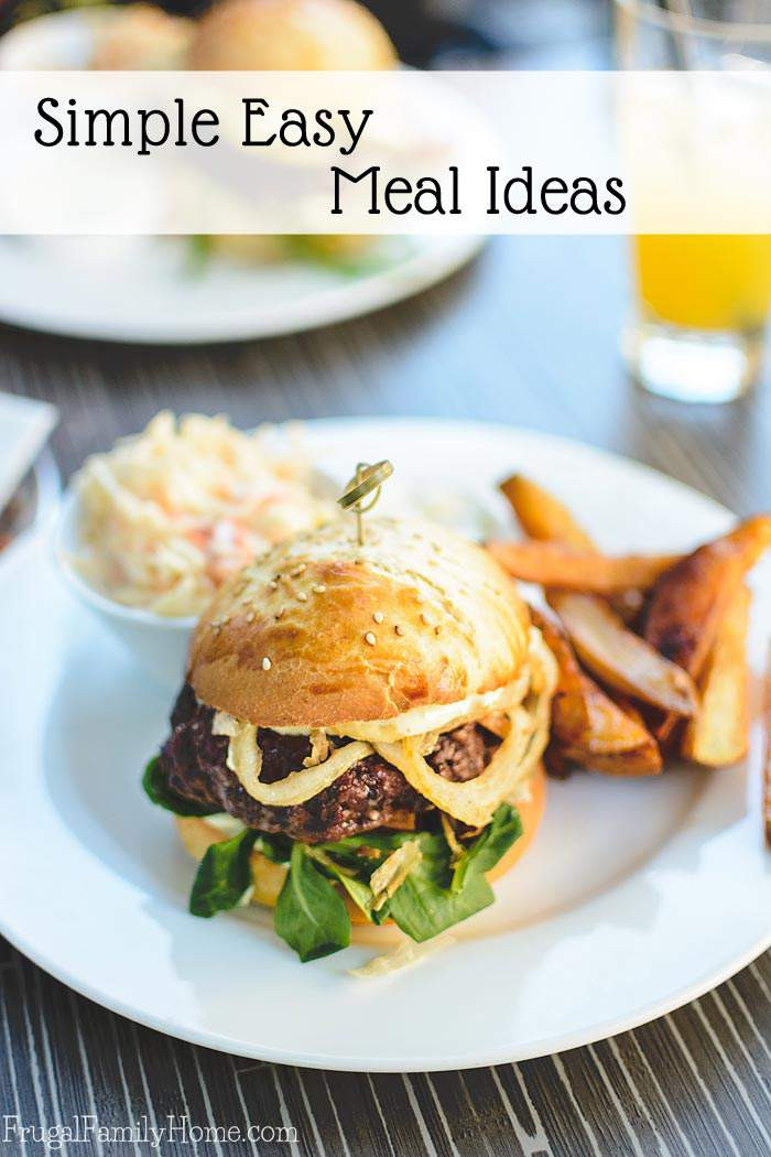 Easy Food To Make For Dinner  Simplify Dinner Simple Easy Meals
