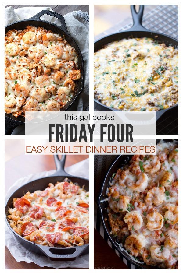 Easy Friday Night Dinner  Friday Four 2 Easy Skillet Dinner Recipes Life