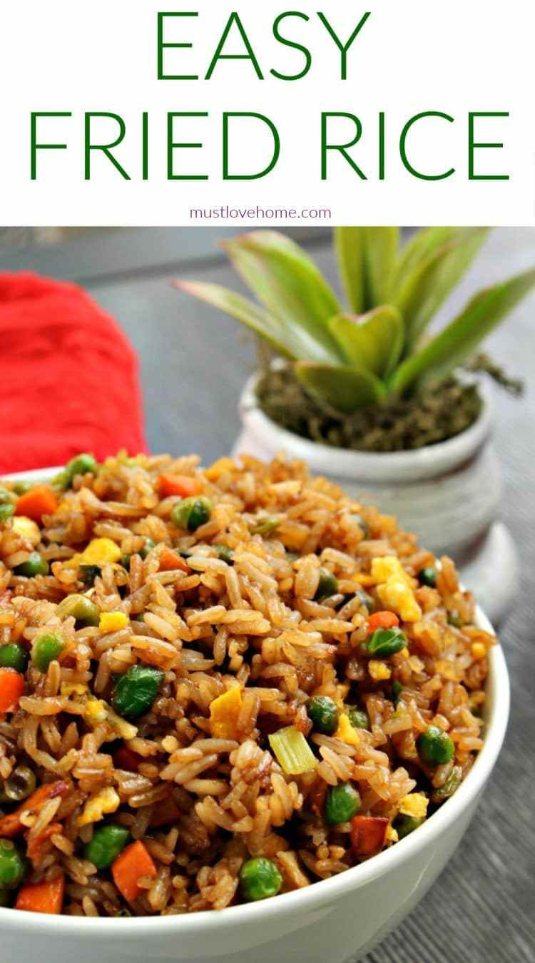 Easy Fried Rice  Easy Fried Rice • Must Love Home