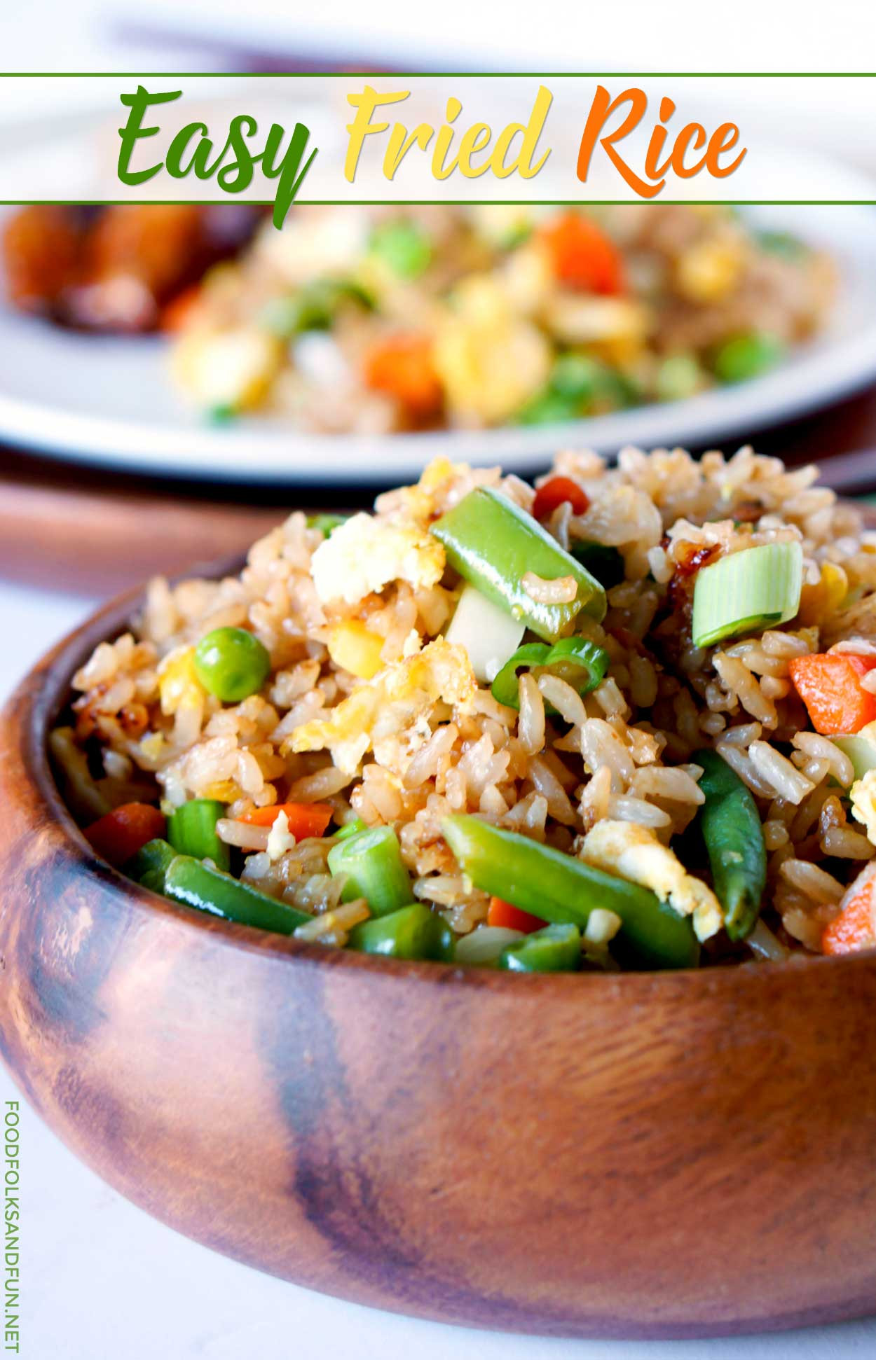 Easy Fried Rice  Simple Fried Rice • Food Folks and Fun