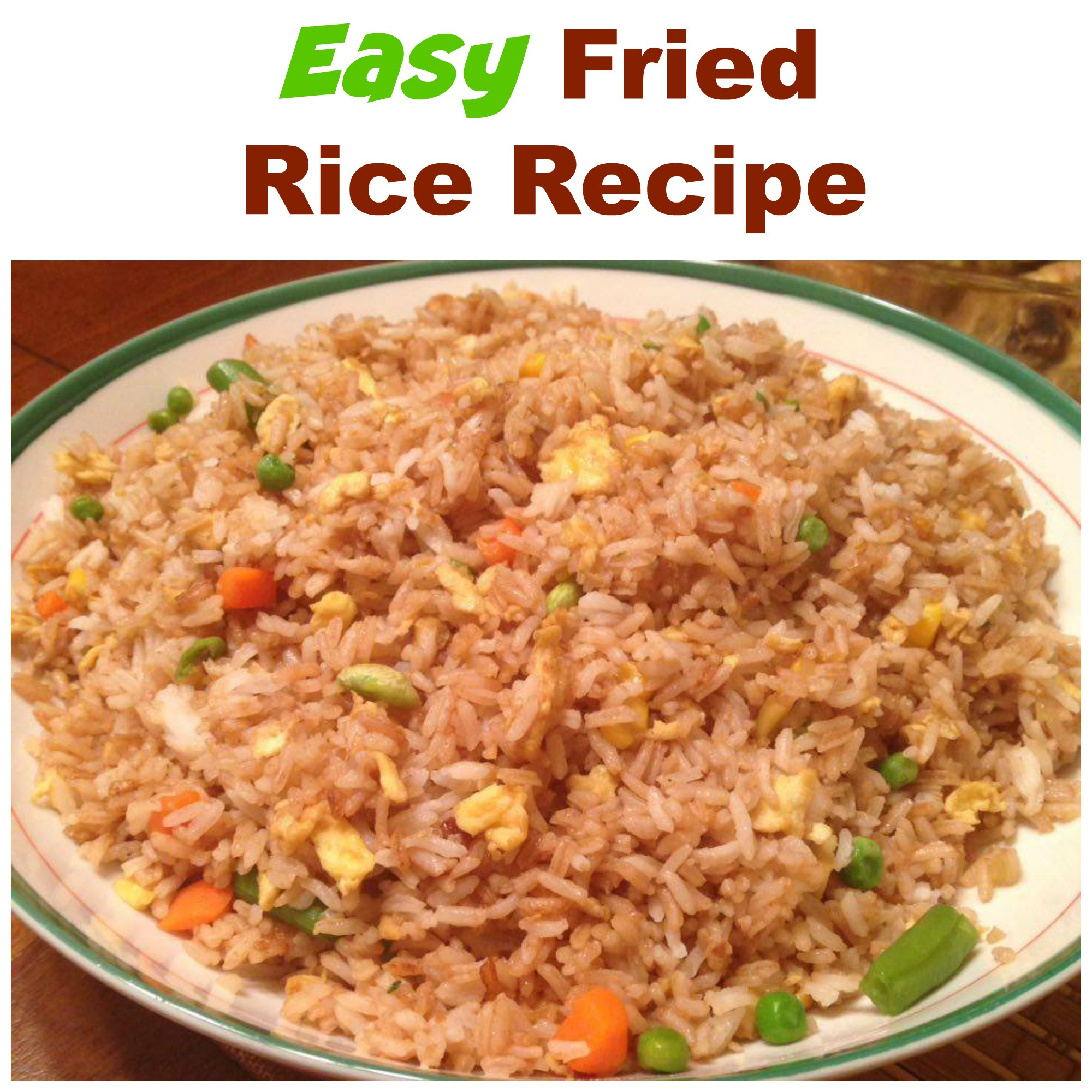Easy Fried Rice  Easy Fried Rice Recipe