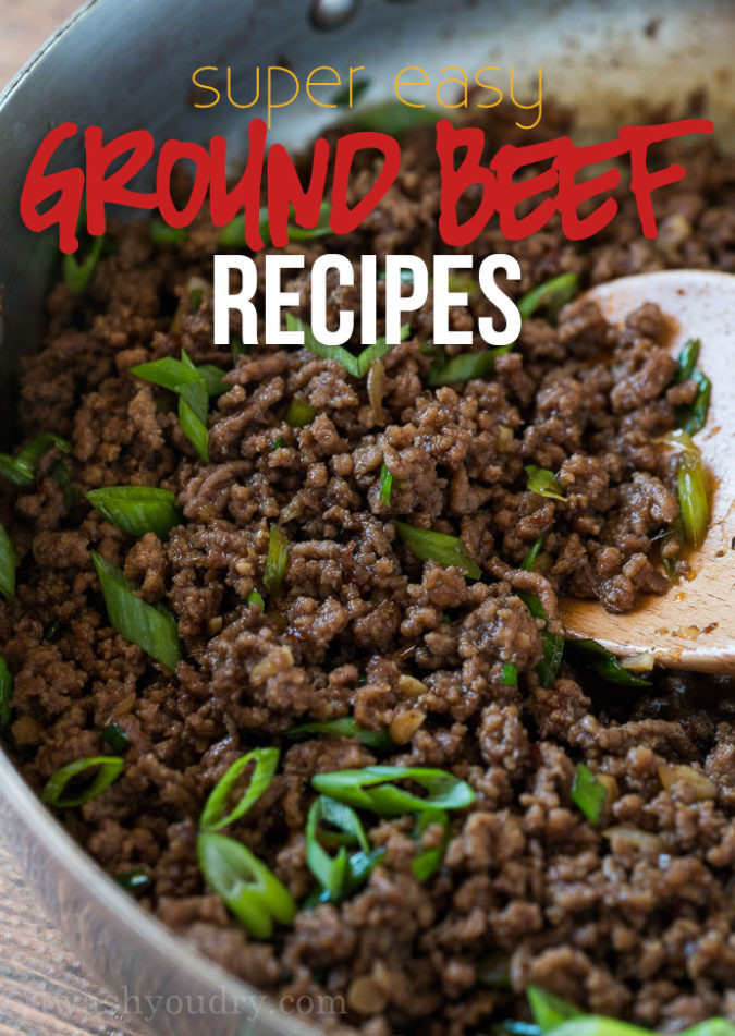 Easy Ground Beef Recipes With Few Ingredients  Super Easy Ground Beef Recipes
