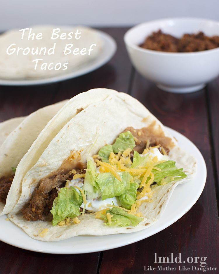 Easy Ground Beef Recipes With Few Ingredients  Easy Ground Beef Tacos Like Mother Like Daughter