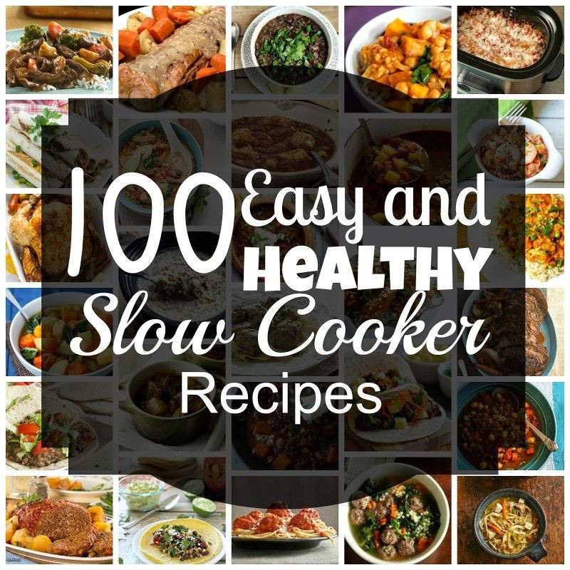 Easy Healthy Slow Cooker Recipes  100 Easy & Healthy Slow Cooker Recipes for Winter Sweet