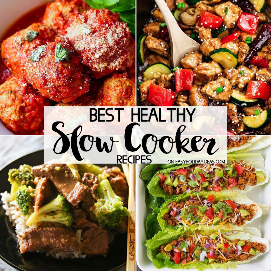 Easy Healthy Slow Cooker Recipes  Best Healthy Slow Cooker Recipes Easy Holiday Ideas
