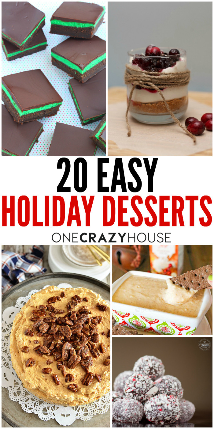 Easy Holiday Dessert Recipes  20 Easy Holiday Desserts That Won t Disappoint