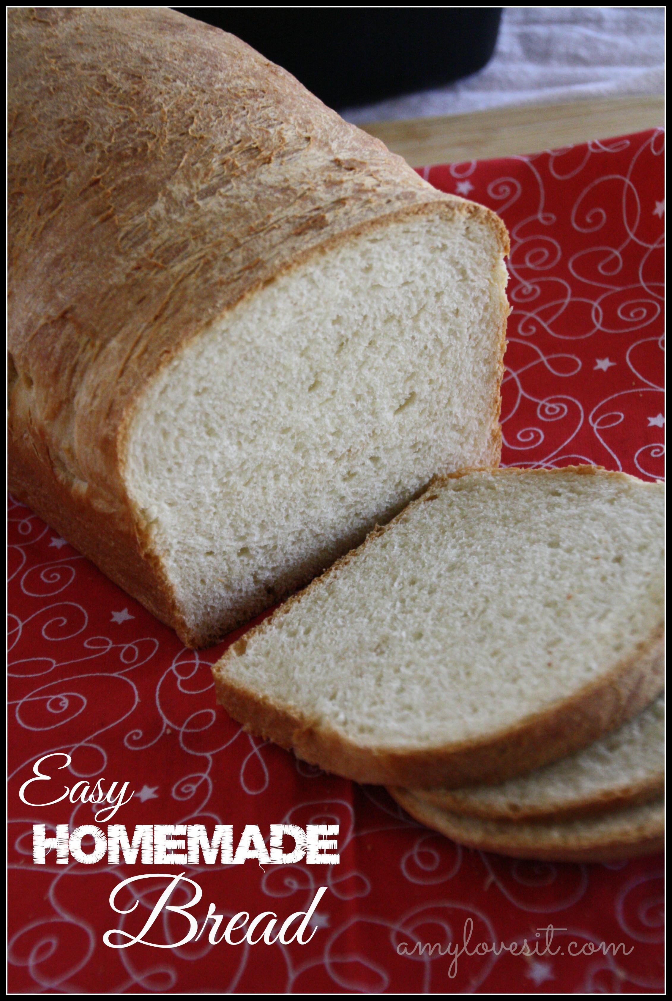 Easy Homemade Bread Recipe  Easy Homemade Bread