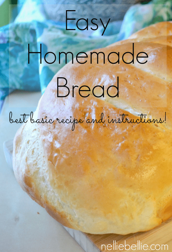 Easy Homemade Bread Recipe  Homemade bread simple tips and tricks from NellieBellie