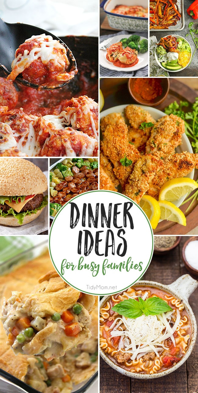 Easy Ideas For Dinner  Dinner Ideas For Busy Families That They Will Love