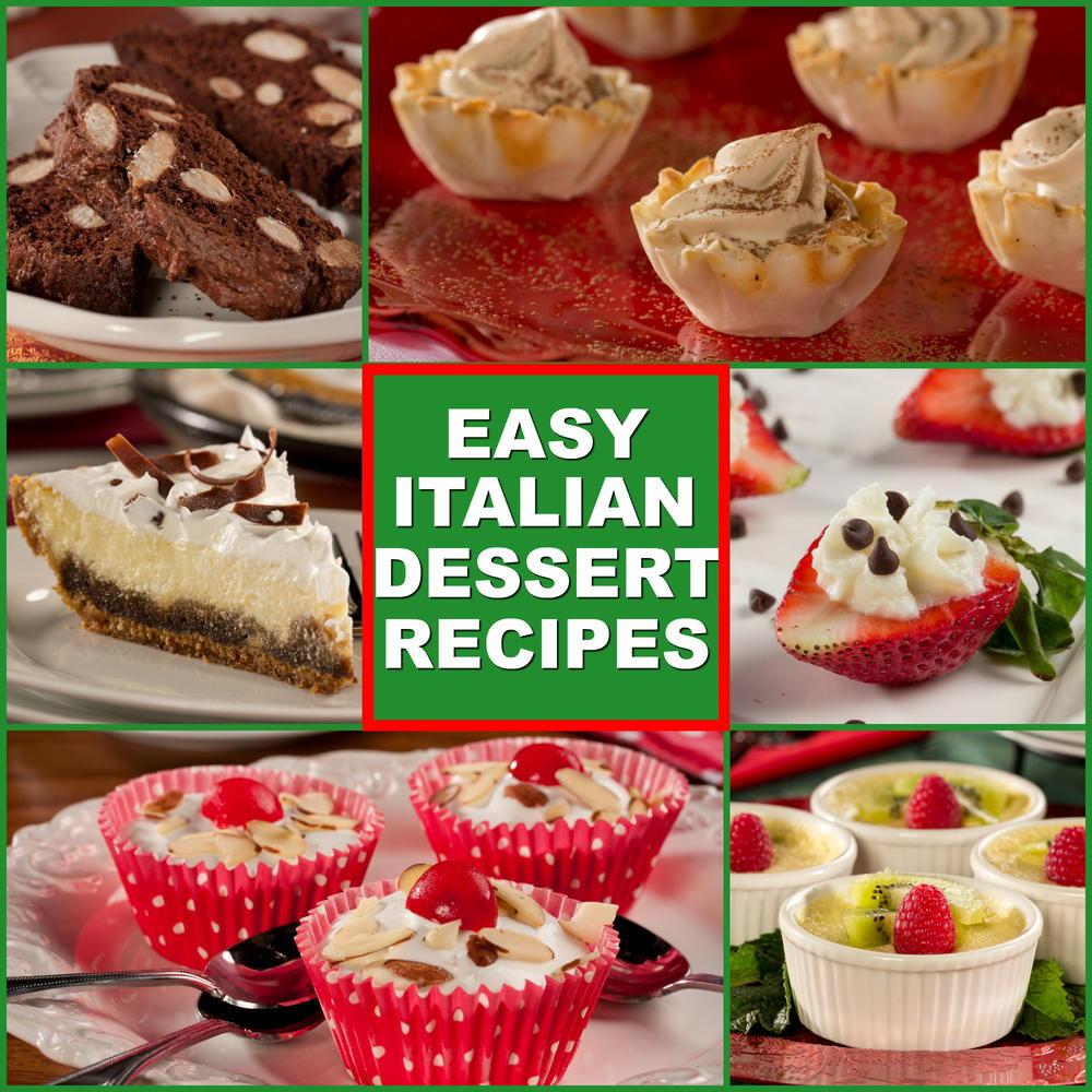 Easy Italian Dessert  10 Easy Italian Desserts