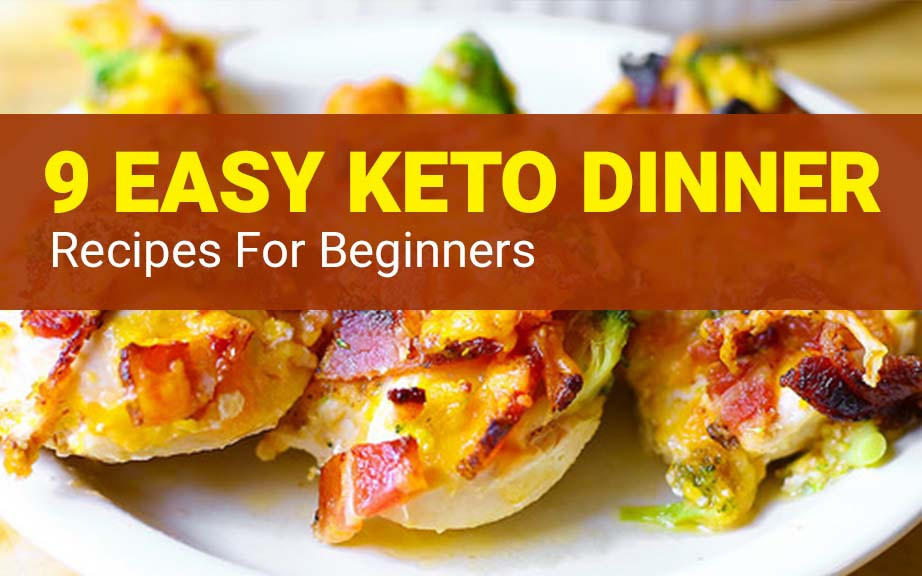 Easy Keto Dinner Recipes  Keto Dinner Recipes – 15 Easy Keto Recipes for Beginners