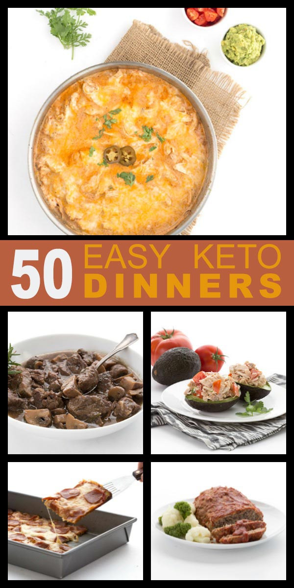 Easy Keto Dinner Recipes  50 Easy Keto Dinner Recipes