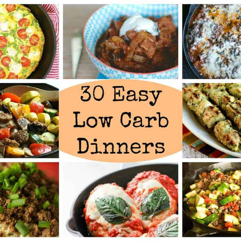 Easy Low Carb Dinners  30 Easy Low Carb Dinners for Busy Days