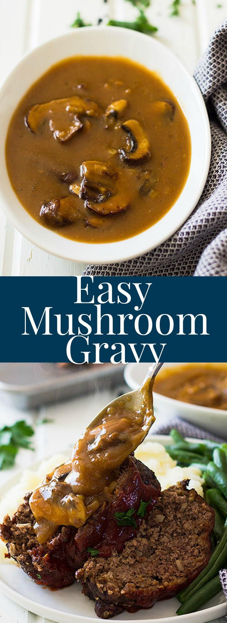 Easy Mushroom Gravy  Easy Mushroom Gravy