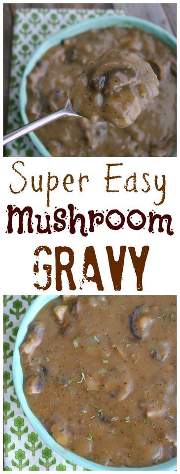 Easy Mushroom Gravy  Super Easy Mushroom Gravy