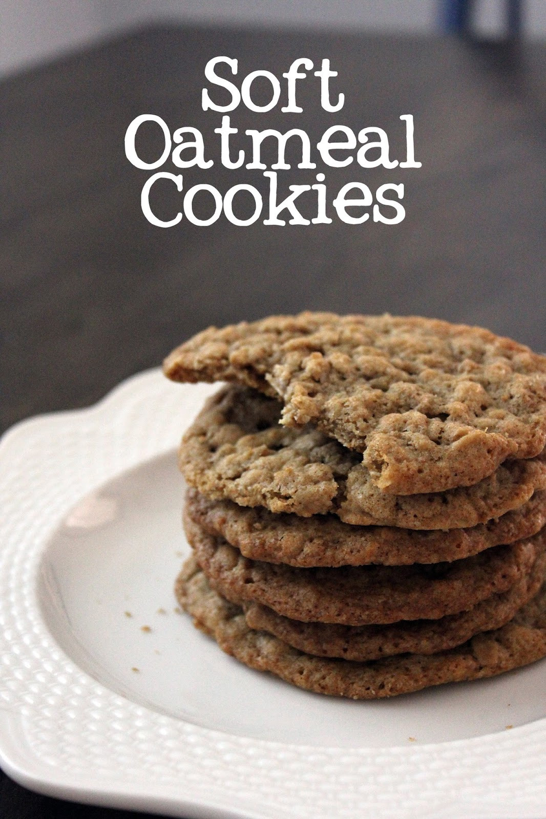 Easy Oatmeal Cookies  Soft Oatmeal Cookies