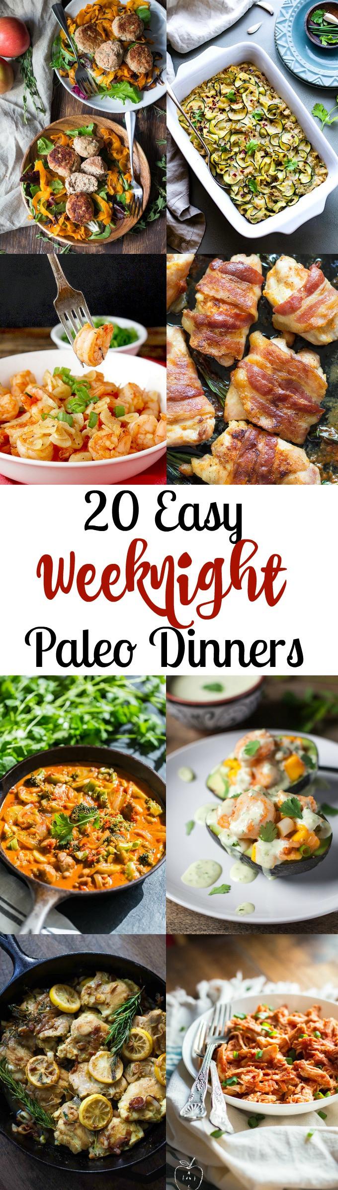 Easy Paleo Dinner  20 Easy Paleo Dinners for Weeknights