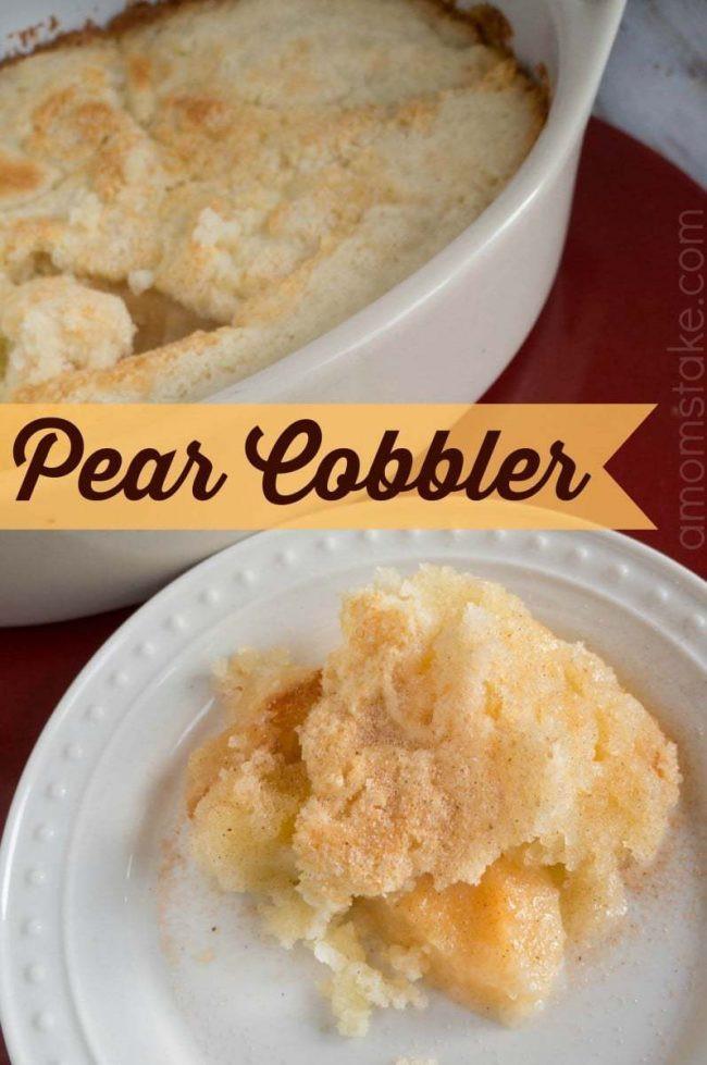 Easy Pear Dessert  Easy Pear Cobbler Recipe A Mom s Take