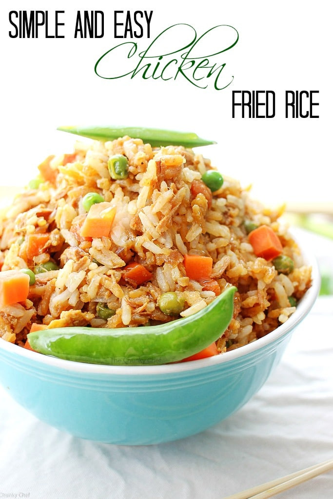 Easy Pork Fried Rice  Simple and Easy Chicken Fried Rice The Chunky Chef