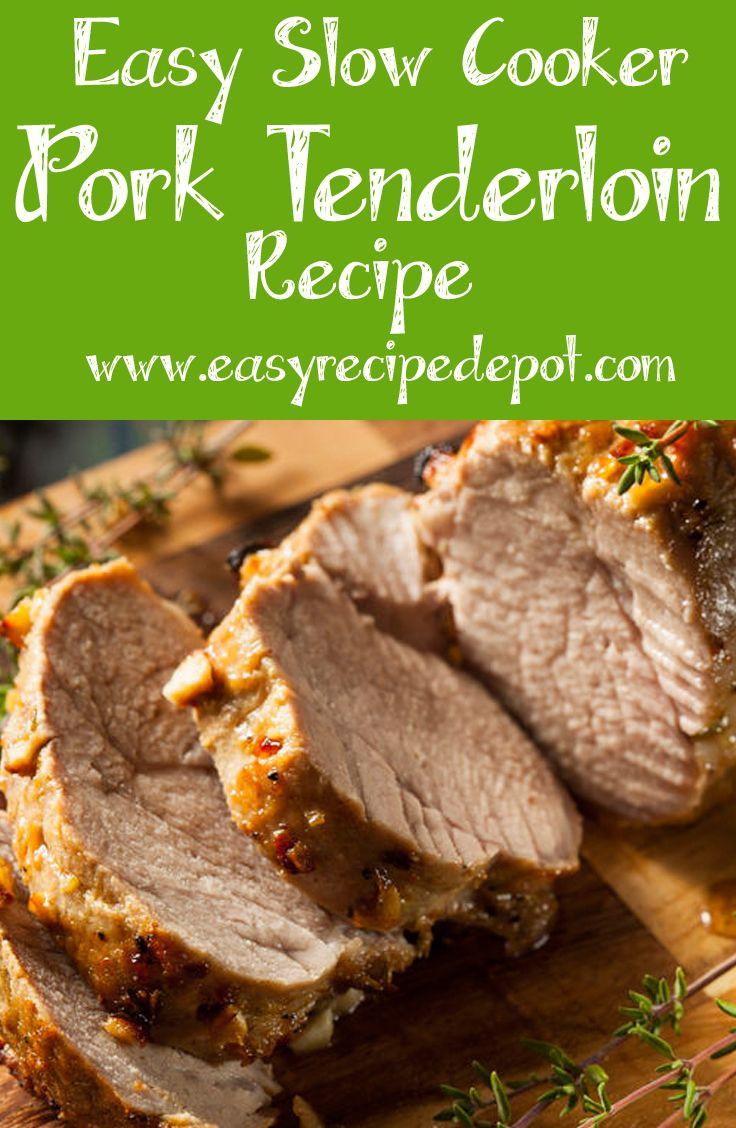 Easy Pork Tenderloin Recipe  100 Easy pork tenderloin recipes on Pinterest