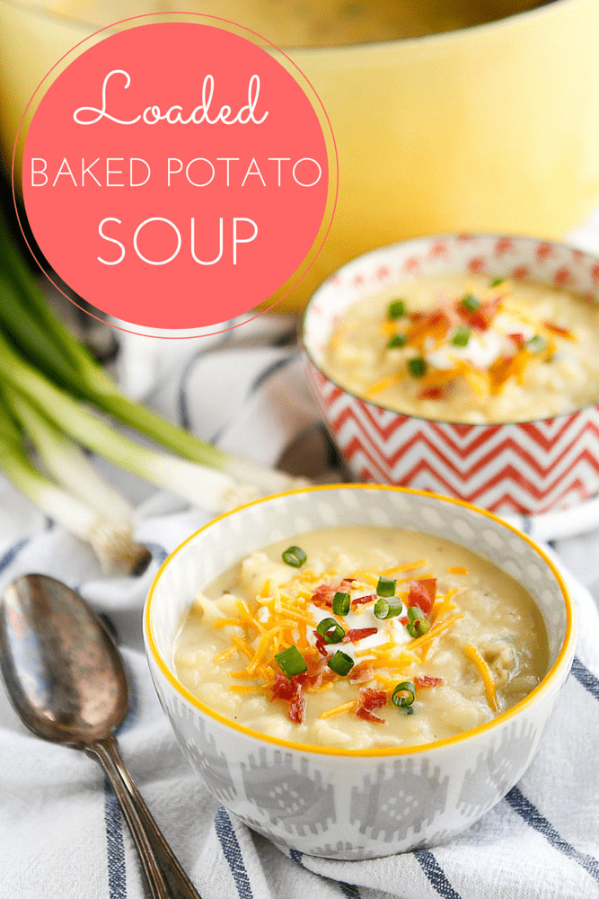 Easy Potato Soup Recipe  30 Minute Loaded Baked Potato Soup