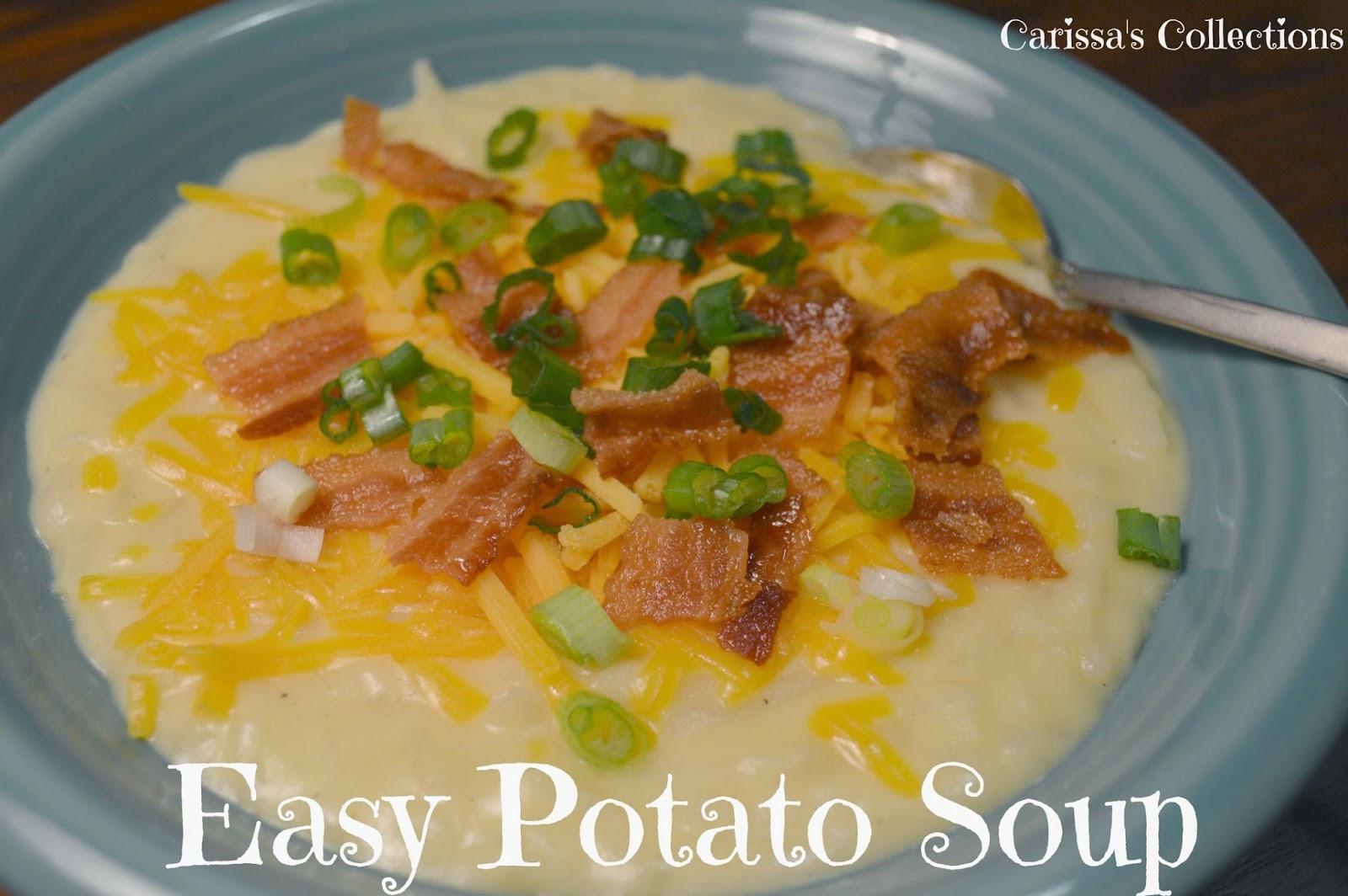 Easy Potato Soup  Carissa s Collections Easy Potato Soup