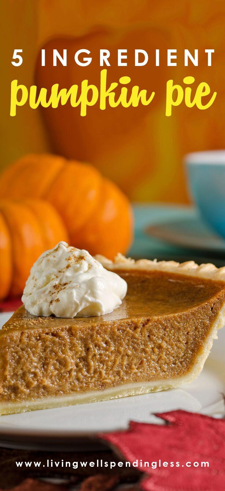 Easy Pumpkin Pie Recipe  Five Ingre nt Easy Pumpkin Pie Recipe